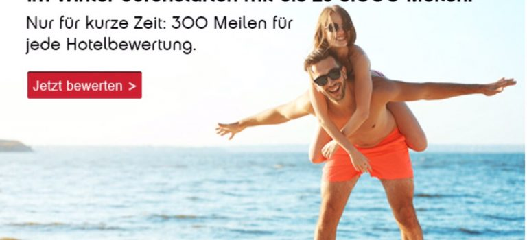 Topbonus-Konto mit Holidaycheck auffrischen – 300 Meilen pro Hotelbewertung